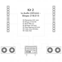 KIT 2 - LS Audio LGCmini Slinpec 218-215